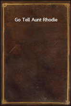 Go Tell Aunt Rhodie