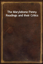 The Marylebone Penny Readings and their Critics