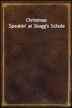 Christmas Speakin' at Skagg's Schule