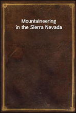 Mountaineering in the Sierra Nevada