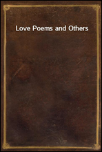 Love Poems and Others